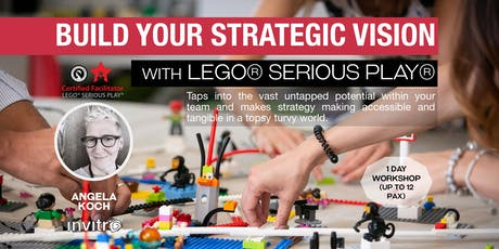 Build your Strategic Vision with LEGO® SERIOUS PLAY®  tickets