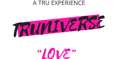 TruNiverse: Love