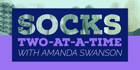 Socks Two-at-a-Time with Amanda Swanson tickets