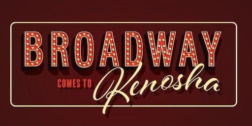 Broadway Comes To Kenosha