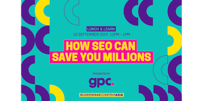 Lunch & Learn:How SEO can save you millions