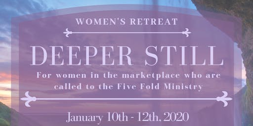 Deeper Still Women's Retreat