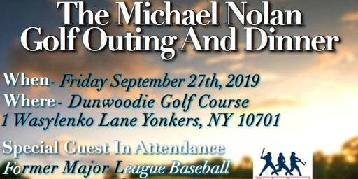 The Michael Nolan Golf Outing And Dinner