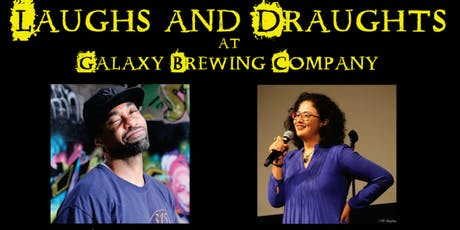 Laughs and Draughts at Galaxy Brewing Company tickets