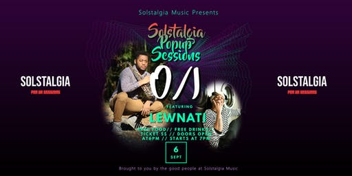 Solstalgia Pop up Sessions featuring O/I & Lewnati