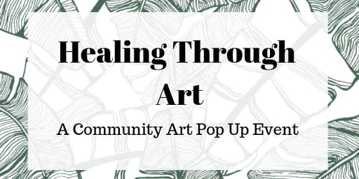 Healing Through Art- a local pop up art gallery