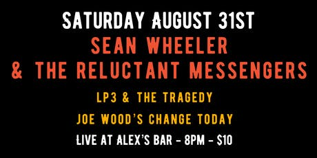 Sean Wheeler & The Reluctant Messengers tickets