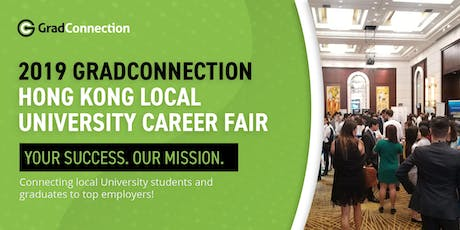 2019 GradConnection Hong Kong Local University Career Fair tickets