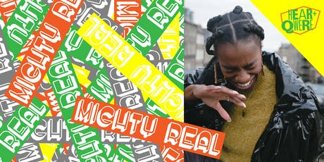Hear + Qwere's Mighty Real: a comedy night tickets