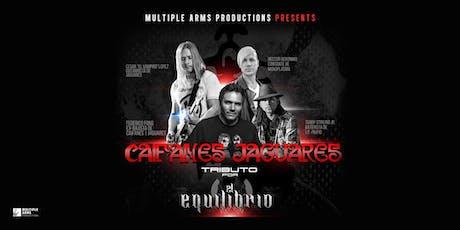Tributo: CAIFANES y JAGUARES con El Equilibrio (Yuma, AZ) tickets