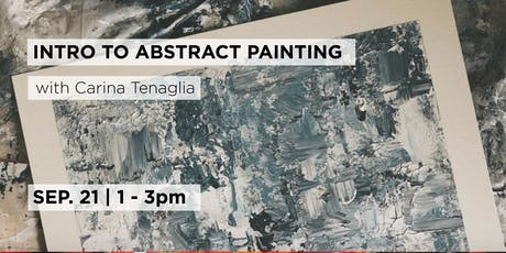 Introduction to Abstract Painting with Carina Tenaglia tickets