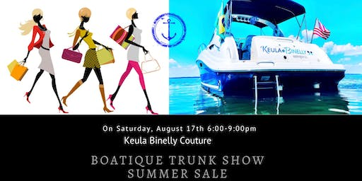 Keula Binelly Couture BOATique Trunk Show Summer Sale