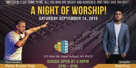 "A NIGHT of WORSHIP with Special Guest ""Bryann Trejo,"" ""Matt Cruz,"" and More tickets"