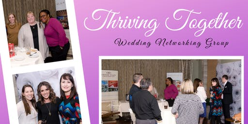 Thriving Together At Blackberry Farm- Wedding Networking Group