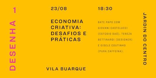 """Talk """"Economia criativa: desafios e práticas"""""""