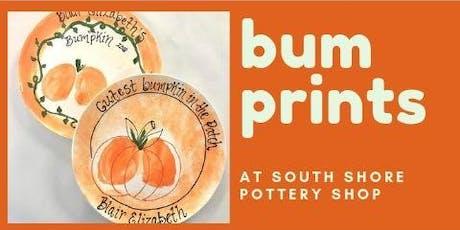 "Bum Prints ""Bumkins"" tickets"