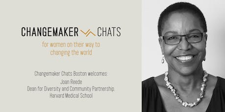 Boston Changemaker Chat with Joan Reede of Harvard Medical School tickets