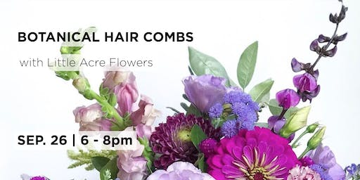Botanical Hair Combs with Little Acre Flowers
