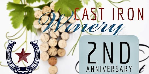 Cast Iron Winery 2nd Anniversary Pick Up Party
