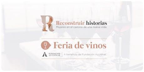 """Feria de Vinos """"Reconstruir Historias"""" entradas"""
