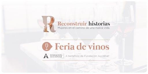 """Feria de Vinos """"Reconstruir Historias"""""""