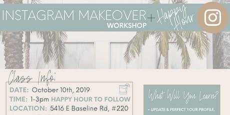 Instagram Makeover Workshop + Happy Hour tickets