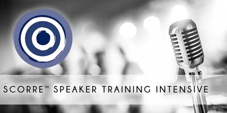 SCORRE™ Intensive Speaker Training, Minneapolis: Nov 18th-20th tickets
