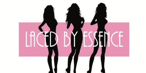 Laced By Essence Lingerie Party