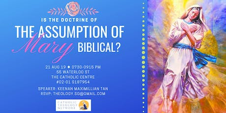 Is the Doctrine of the Assumption of Mary Biblical? tickets