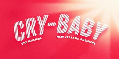 'Cry-Baby' - The Musical tickets