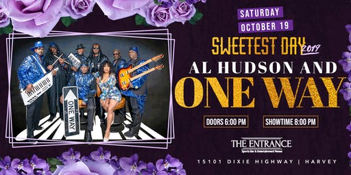 One Way featuring Al Hudson Sweetest Day 2019