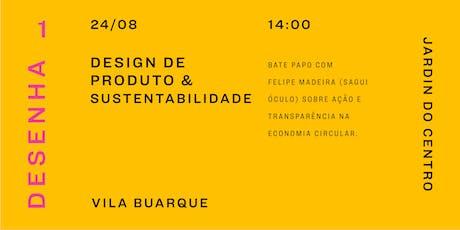 Talk: Design de Produto & sustentabilidade tickets