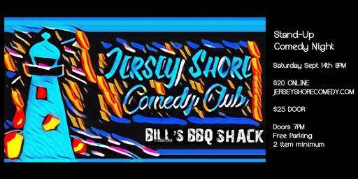 Stand-Up Comedy Night at Bill's BBQ Shack Bayville NJ - Sat Sept 14th 8pm