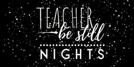 Teacher, Be Still NIGHTS! tickets