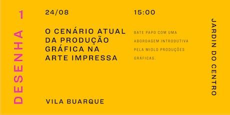 Talk: O cenário atual da produção gráfica na arte impressa ingressos