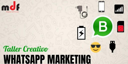 Taller Creativo de WHATSAPP MARKETING