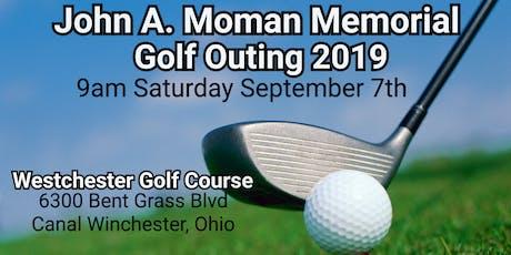 John A. Moman Memorial Golf Outing  2019 tickets