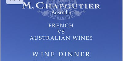French Vs Australian wines - together with chapoutier wines
