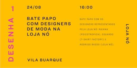 Bate papo com designers de moda na Loja Nó tickets