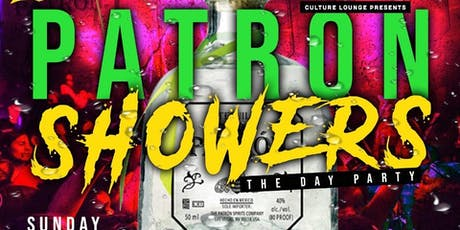Patron Showers tickets