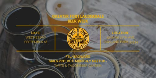 Girls Pint Out- Broward Chapter at Tatts & Tacos