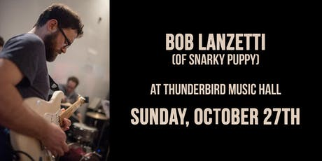 Bob Lanzetti tickets