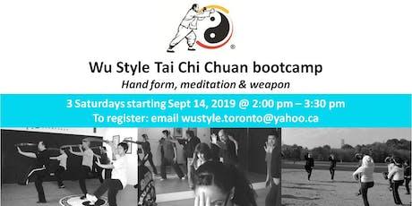 Wu Style Tai Chi Chuan Bootcamp tickets