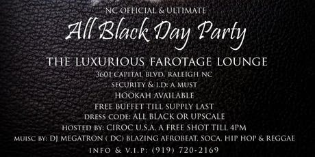 All Black Day Party. tickets