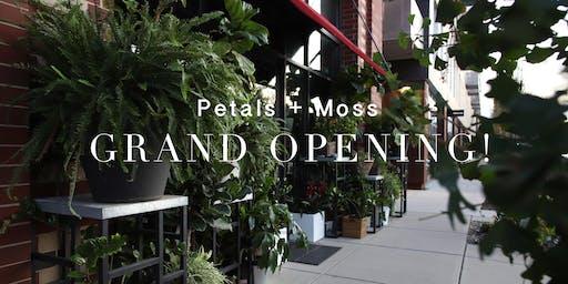 Petals + Moss Grand Opening!