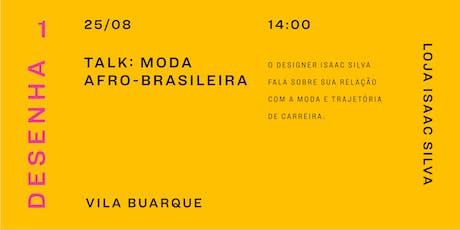 Talk: Moda Afro-brasileira ingressos