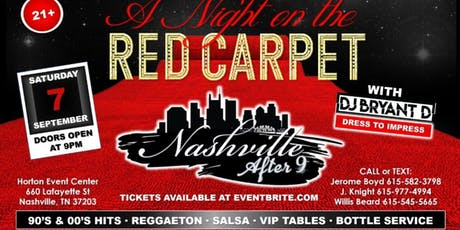 """Nashville After 9 Presents """"A Night On The Red Carpet!"""" tickets"""