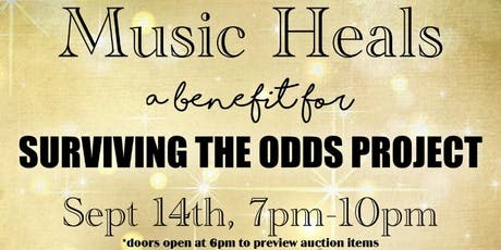 Music Heals: A Benefit for Surviving The Odds Project tickets
