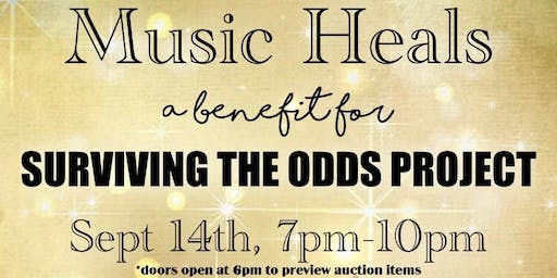 Music Heals: A Benefit for Surviving The Odds Project