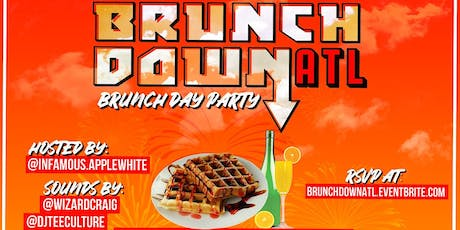Brunchdown x ATL : Keystone Entertainment One Year Celebration  tickets